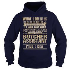 [Best holiday t-shirt names] Awesome Tee For Butcher Assistant  Free Shirt design  How to ? 1. Select color 2. Click the ADD TO CART button 3. Select your Preferred Size Quantity and Color 4. CHECKOUT! If you want more awesome tees you can use the SEARCH BOX and find your favorite !!  Tshirt Guys Lady Hodie  SHARE and Get Discount Today Order now before we SELL OUT  Camping 0399 cool name shirt tee for butcher assistant