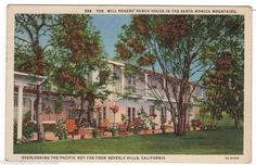 California Cool: vintage postcard Will Rogers ranch house in Santa Monica mountains