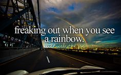 i do this.. rainbows are kinda magical in a way...makes me wanna grab my camera and take a pic of it...