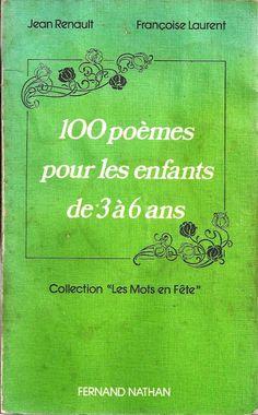 Manuels anciens: Renault, Laurent, 100 poèmes pour les enfants de 3 à 6 ans