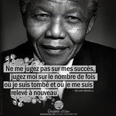 Ne me jugez pas sur mes succès, jugez-moi sur…. #penseesPositives #quote #bienetre #citation #NelsonMandela French Phrases, French Quotes, Citations Mandela, Wise Quotes, Great Quotes, Citation Nelson Mandela, Beau Message, Quote Citation, Learn French