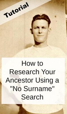 Tutorial: How to Research Your Ancestor With a No-Surname Search Can't seem to find your ancestor in the records? Learn how to perform a genealogy research without using a surname. Free Genealogy Sites, Genealogy Forms, Genealogy Search, Family Genealogy, Genealogy Humor, Lds Genealogy, Genealogy Chart, Family Tree Research, Genealogy Organization