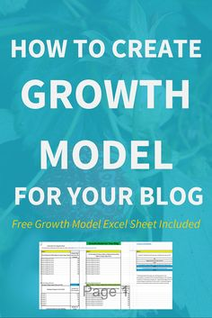How To Create Growth Model For Your Blog?  If you are a blogger or entrepreneur using content marketing or blogging as a main strategy to drive your online business then you MUST create a growth model for your blog.  Click through to read the full post on how to create growth model for your blog >>>