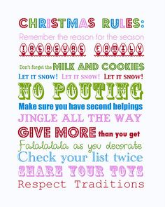 "Christmas rules. I don't adhere to the first one, but I still enjoy the holiday and I think this is cute. Love the ""no pouting""."