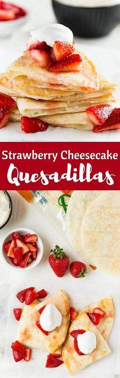 Strawberry Cheesecake Quesadillas Recipe   Easy   Cream Cheese   Dessert   Fresh Strawberries   Homemade #ad @missionmenus via @introvertbaker (birthday appetizers easy)