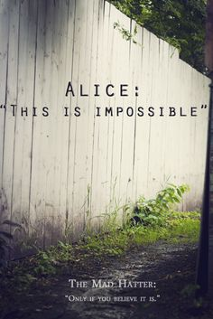 Alice in Wonderland / karen cox. Alice in Wonderland quotes Alice Quotes, Disney Quotes, Book Quotes, Alice In Wonderland Clipart, Alice And Wonderland Quotes, Alice Madness, Were All Mad Here, Through The Looking Glass, Beautiful Words
