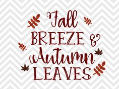 Fall Breeze and Autumn Leaves SVG and DXF Cut File • PNG • Vector • Calligraphy…