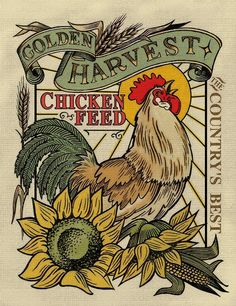 I like chickens! Chicken Feed by Roger Dullinger, Buy Chickens, Chickens And Roosters, Chickens Backyard, Images Vintage, Vintage Diy, Vintage Posters, Vintage Farm, Rooster Art, Rooster Decor