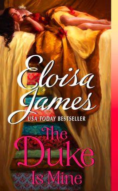 (Romance / Historical) Book #3, Fairy Tales series :: The Duke is Mine by Eloisa James