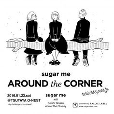 「AROUND the CORNER」発売記念ライブ - RALLYE LABEL