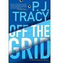 Off the Grid by P. J. Tracy (2012, Hardcover, First Edition)