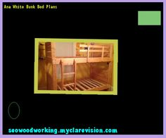 Ana White Bunk Bed Plans 121931 - Woodworking Plans and Projects!