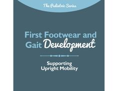Use this pediatric chiropractic brochure to educate the parents in your practice on the development of proper gait and footwear considerations for their infant or toddler.