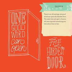 One good word can open the hardest door. #marriage #love