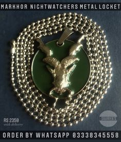 Markhor NightWatchers Locket | 2150 | Whatsapp 03338345558 Markhor Matt Golden Lapel pin | 1900 Guarding the Frontiers ! Markhor is the national animal of Pakistan. 'Unverified legends' from centuries reveal that Markhor defends from bad,evil omen.It was Famous to Hunt down Snakes and Kill them by biting the head off , and this is how it got its name : Mar - Snake , Khor - Eater. Himalayan ancient Tribes used to Keep Markhors in their camps to protect from poisonous snakes.The legendary Goat
