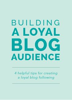4 helpful tips for creating a loyal blog following - Elle & Co. blogging tips, blogging ideas, #blog #blogger #blogtips