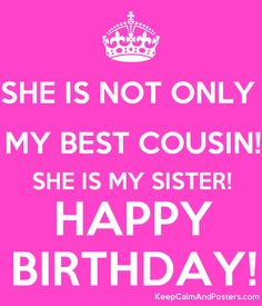 Happy Birthday Wishes Cousin, Happy Birthday Greetings, Poster Generator, Best Cousin, Cousin Quotes, Hummingbird Tattoo, Birthday Quotes, Auntie, Cousins