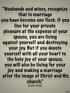 Husbands and wives…. Another GREAT quote by John Piper shared by Joyfullysubmitted…! Check it out and pass it on ♥ Marriage Prayer, Godly Marriage, Save My Marriage, Marriage Relationship, Marriage Tips, Happy Marriage, Love And Marriage, Successful Marriage, What Is Marriage Quotes