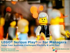 LEGO® Serious Play® — For Managers - Slideshare