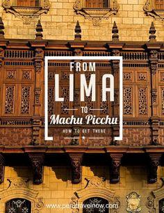 'From Lima to Machu Picchu'