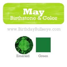 Official #May Birthstone Color: Emerald Green. The #color green is the most relaxing color for the human eye. Ancient mystics and medics alike used this #birthstone to help tired and overstressed eyes to rejuvenate! | BirthdayBullseye.com