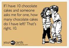 simple math..lol. I would share!