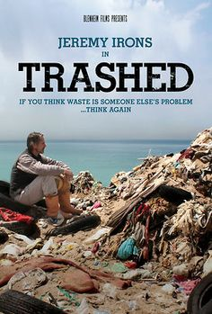 Trashed, looks at the risks to the food chain and the environment through pollution of our air, land and sea by waste.