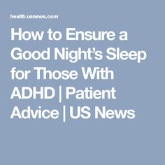 Building a schedule and environment that helps you wind down before bed can help offset sleep issues. Adhd Help, Attention Deficit Disorder, Sleep Issues, Adult Adhd, Learn To Love, Good Night Sleep, Health Care, Advice, Teaching