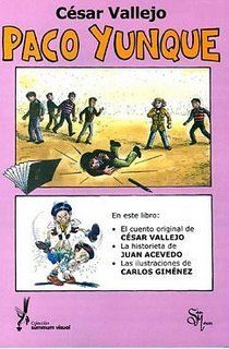Paco Yunque - Cesar Vallejo. Cesar Vallejo, Acevedo, Ap Spanish, Spanish Language, Culture, Baseball Cards, Reading, Books, Movies