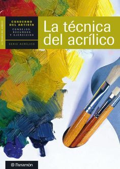 """Cover of """"The artist's notebook - Acrylic painting techniques"""" Acrylic Painting Techniques, Art Techniques, Art Tutorials, Art Lessons, Painting & Drawing, Book Art, Art Drawings, Art Projects, Illustration Art"""