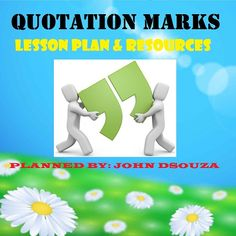JOHN'S JOURNAL: QUOTATION MARKS: LESSON PLAN & RESOURCES  THIS RES...