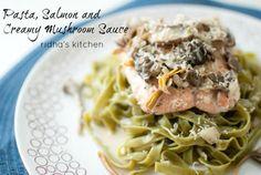 Pasta Recipe : Pasta with Creamy Mushroom Sauce and Pan-fried Salmon ...