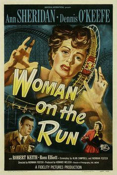 US one sheet for WOMAN ON THE RUN (Norman Foster, USA, 1950) Designer: unknown Poster source: Heritage Auctions NOW PLAYING ON MUBI