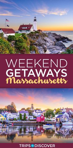 10 Best Massachusetts Weekend Getaways