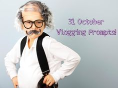 October Vlogging Prompts via @mamakatslosinit