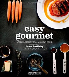 Easy Gourmet: Awesome Recipes Anyone Can Cook by Stephanie Le http://www.amazon.com/dp/1624140629/ref=cm_sw_r_pi_dp_1KXbub01KTJYH