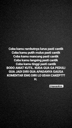Story Quotes, Mood Quotes, Daily Quotes, Best Quotes, Funny Quotes, Life Quotes, Quotes Lucu, Cinta Quotes, Quotes Galau