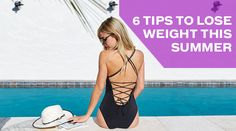 6 Tips to Lose Weight this Summer  Supplements ScoreCard