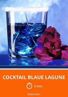Cocktail Blaue Lagune - smarter - Zeit: 5 Min. | eatsmarter.de