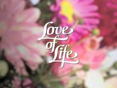 """""""Love Of Life"""" Soap—Opening And Closing (DIGITAL COLOR RECREATION)"""