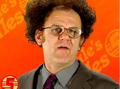 Dr. Steve Brule... for your health!