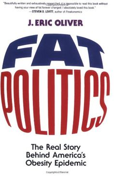 Book Review: Fat Politics by J. Eric Oliver