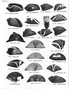 "thegentlemanscloset: ""Various styles of 18th century tricorne hats. Most of these are military hats which usually had a cockade on them. M255 that says ""Yager corps"" is probably wrong. My guess is..."