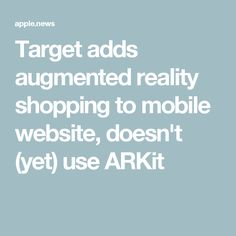Target adds augmented reality shopping to mobile website, doesn't (yet) use ARKit