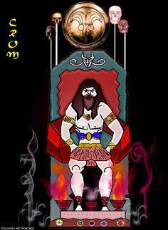 Crom es el dios principal de los cimerios. Es tenebroso, salvaje y solo tiene en cuenta el valor de los guerreros que luchan a muerte y mueren en el campo de batalla. Crom is the chief god of the Cimmerians. Courage, struggle  and death of the warriors in the battlefield is the most important for him