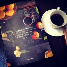 """Un caffè con Giuseppina Torregrossa"" dall'Huffington Post | Giuseppina Torregrossa ""La miscela segreta di casa olivares"""