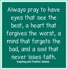 Always pray to have eyes that see...