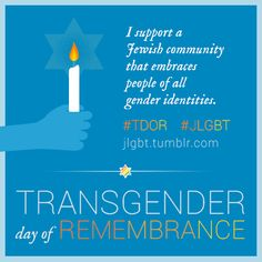 """"""" November 20th is Transgender day of Remembrance (TDOR). I have changed my profile picture to memorialize and honor all of the beautiful transgender people who we have lost."""