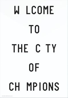 Playtype – Welcome To The City Of Champions. 700x1000 mm. Available at www.theposterclub.com
