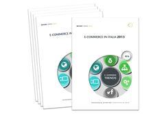 Rapporto E-commerce in Italia 2013
